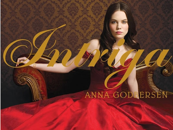 Resenha II Intrigas - Livro 02 - Anna  Godbersen