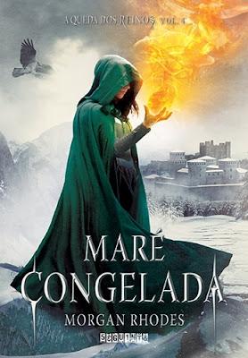 Maré congelada – Série A queda dos reinos, vol. 4 (Morgan Rhodes)