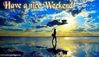 have a nice weekend images