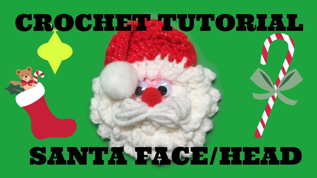 Craftylori on yt crochet santa face tutorial instructions this written pattern is really a companion to my video and workmake more sense in conjunction to my tutorial bankloansurffo Image collections