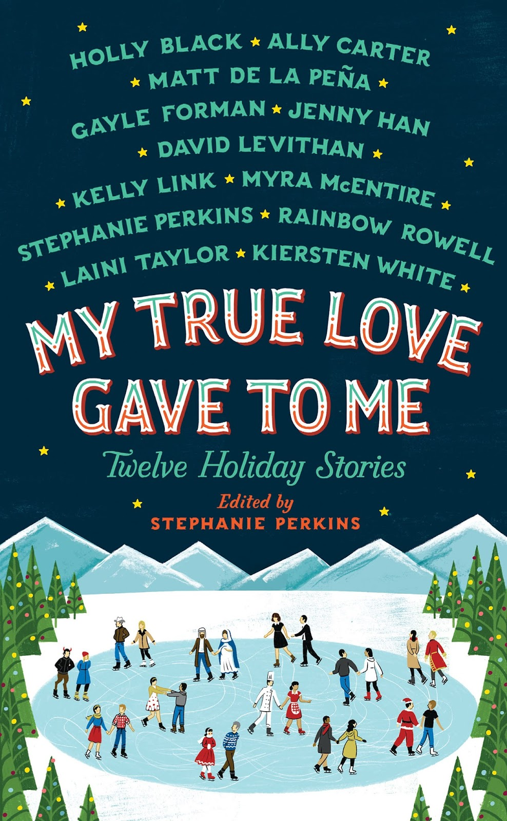 My True Love Gave To Me Holiday Stories Stephanie Perkins Cover