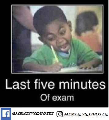 Last fiveminutes of exam