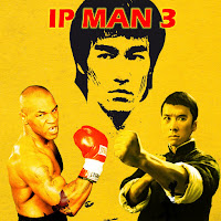 Ip Man 3 : Donnie Yen, Mike Tyson Dan Bruce Lee