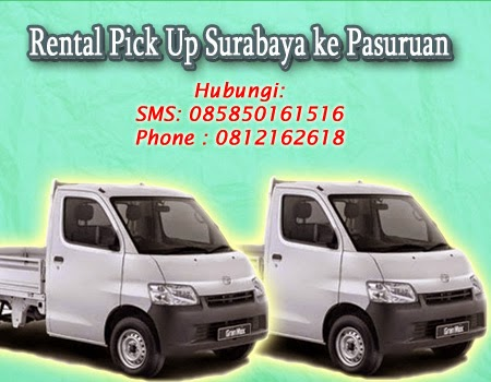 Rental Pick Up Surabaya ke Pasuruan