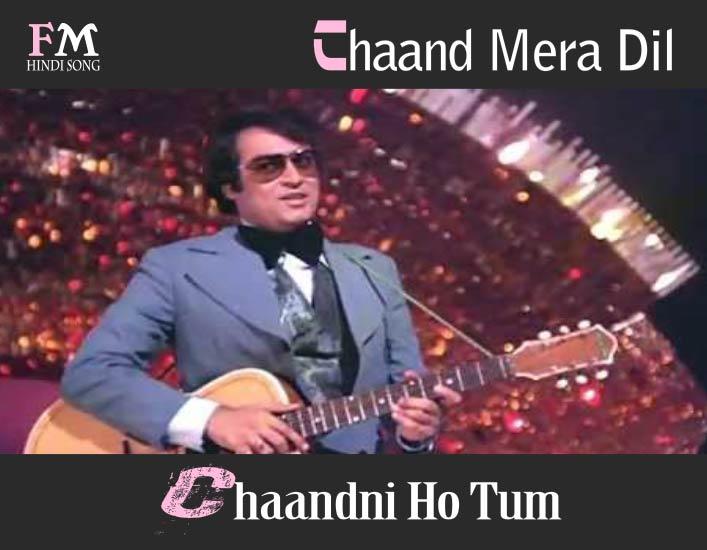 Chaand-MeraDilChandniHoTum-HumKisise-KumNahee (1977)