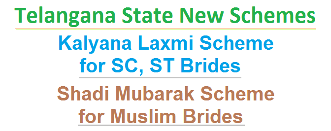 Telangana State New Schemes,Kalyana Lakshmi Scheme for SC, ST Brides, Shadi Mubarak Scheme for Muslim Brides, Both Schemes for extending financial assistance of 51,000/- to each Unmarried girl at the time of marriage residing in Telangaana State. So, Eligible Applicants/ Unmarried Girls Shall Apply for Kalyana Laxmi Scheme and Shadi Mubarak Scheme