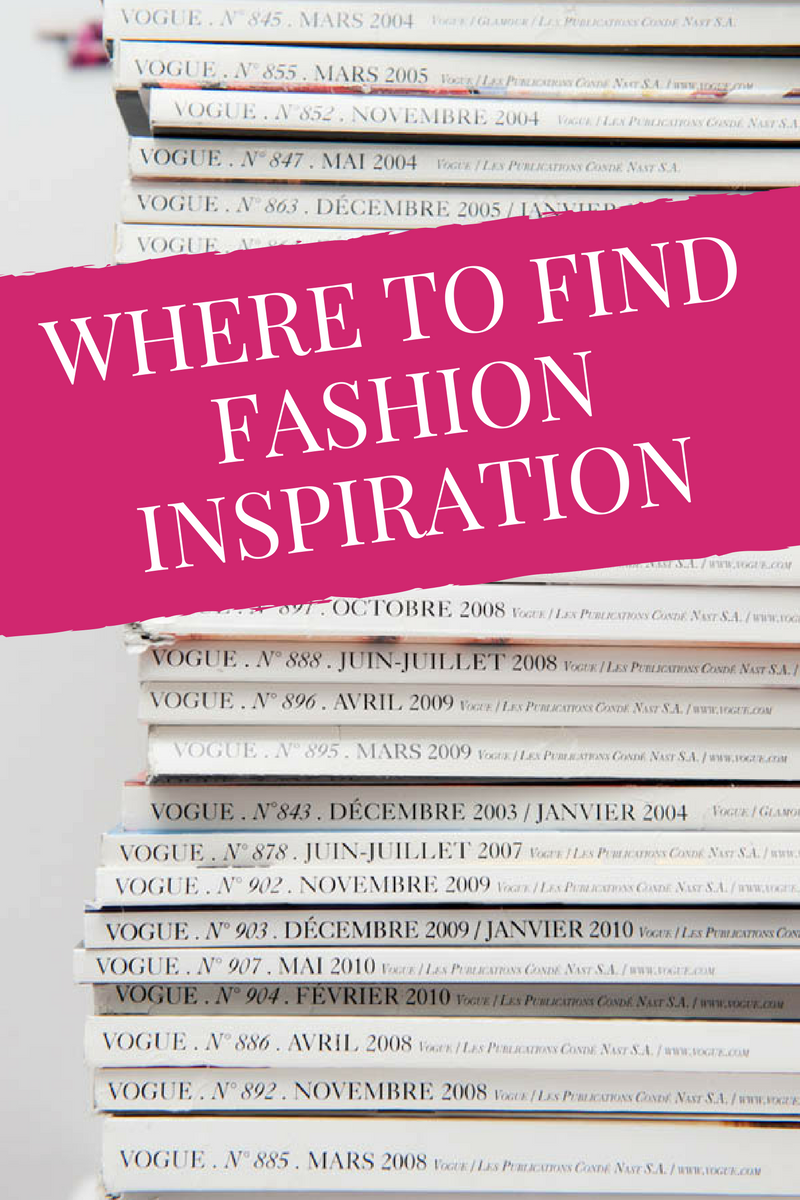 where to get fashion inspiration