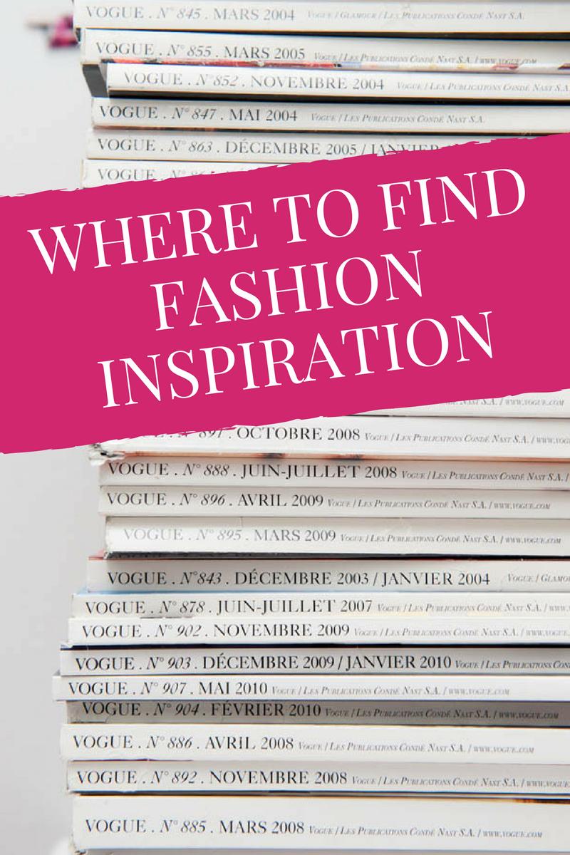 where to get fashion inspiration