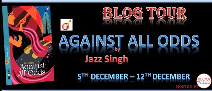 Blog Tour: Against All Odds By Jazz Singh