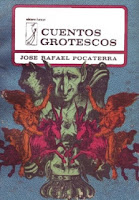 http://mariana-is-reading.blogspot.com/2017/09/cuentos-grotescos-jose-rafael-pocaterra.html