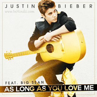 """Lyrics to """"As Long As You Love Me"""" song by Justin Bieber"""