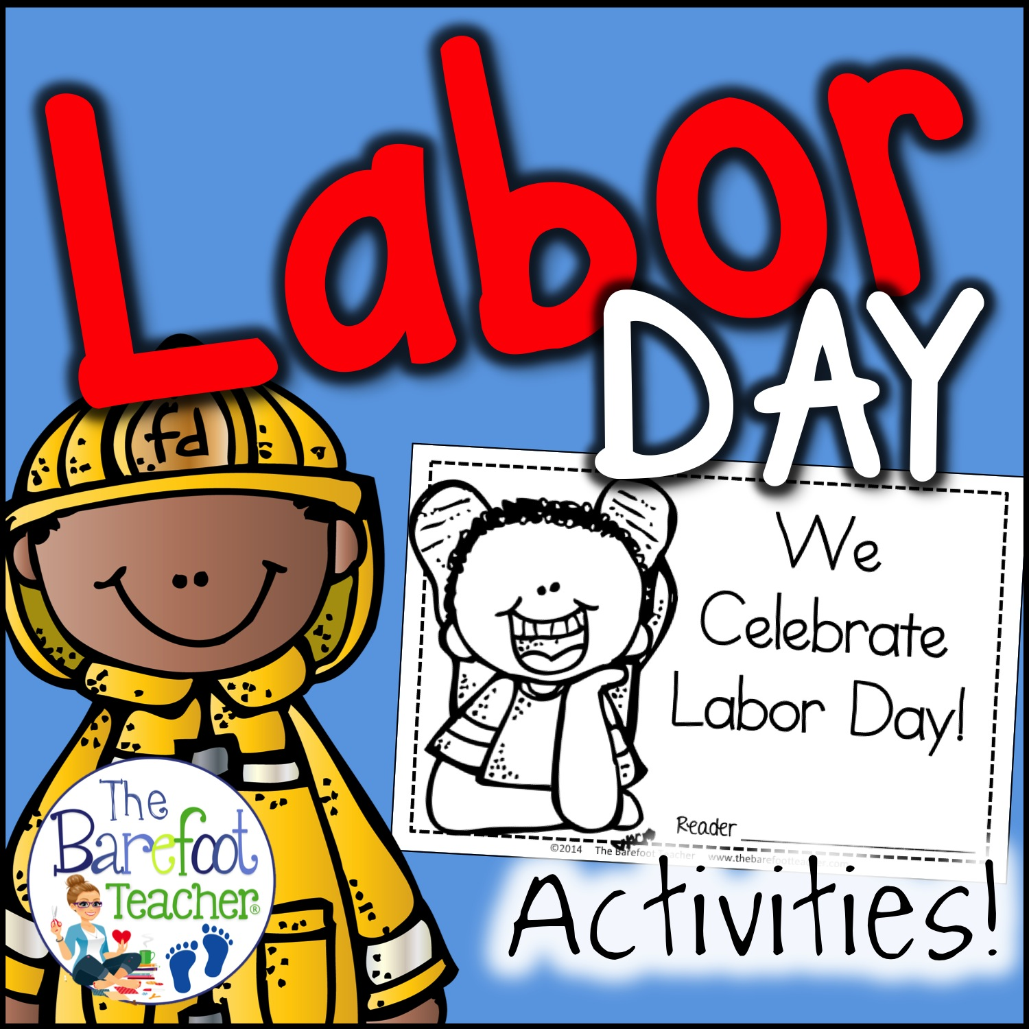 Labor Day Emergent Reader And Community Helpers Activities The Barefoot Teacher