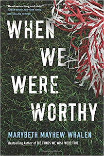 Book Review and GIVEAWAY: When We Were Worthy, by Marybeth Mayhew Whalen