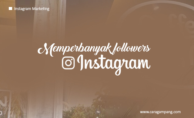 Memperbanyak Followers Instagram