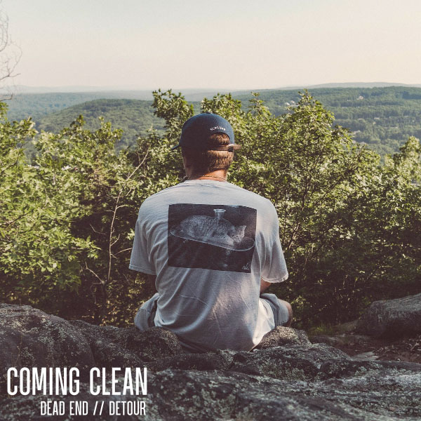 """Coming Clean stream new EP """"Dead End // Detour"""""""