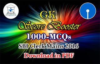 Score Booster – 1000 GK Questions for SBI Clerk Mains (Part-I) – Download in PDF