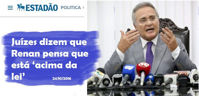 Juízes dizem que Renan pensa que está 'acima da lei'