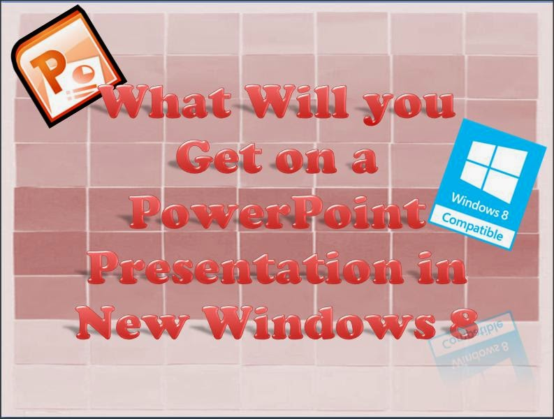 PowerPoint in Windows 8