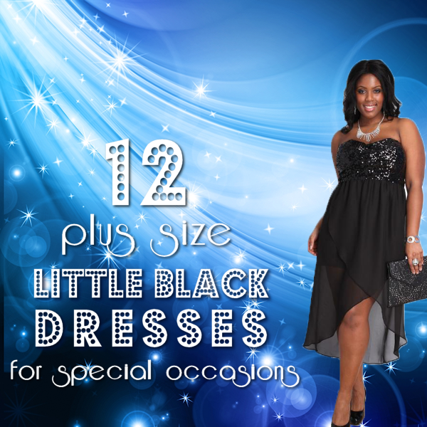 12 Plus Size Little Black Dresses for Special Occasions