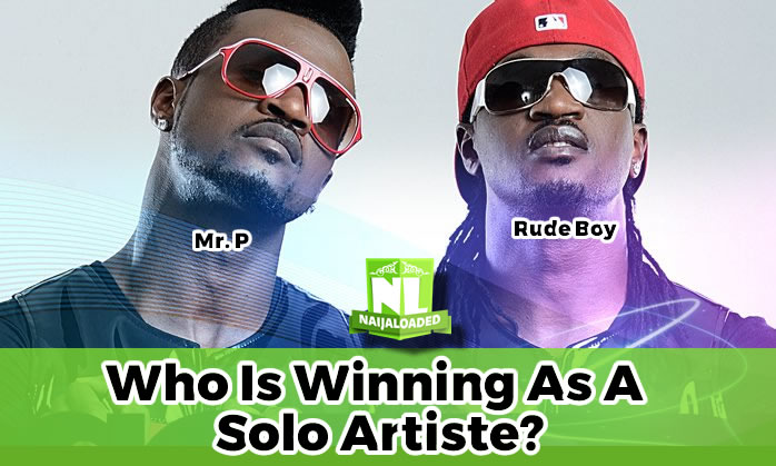 formerpsquare mr p vs rudeboy who is winning as a solo artiste
