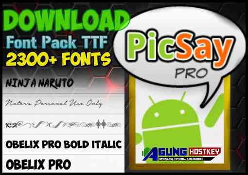 Download Font Pack TTF untuk PicSayPro atau PicsArt - Agung