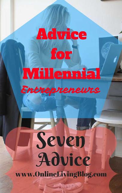 Advice for Millennial Entrepreneurs