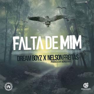 BAIXAR MP3 || Dream Boyz Feat Nelson Freitas -  Falta De Mim (2018) [Baixe Novidades Aqui]