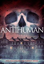 Watch Antihuman Online Free 2017 Putlocker