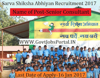 Sarva Shiksha Abhiyan Recruitment 2017 for Senior Consultant Post