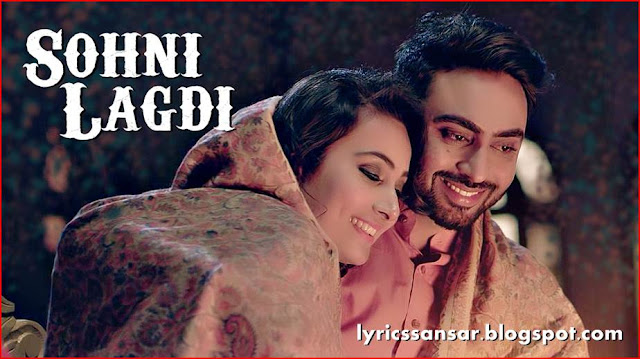 Sohni Lagdi Lyrics : Nishawn Bhullar
