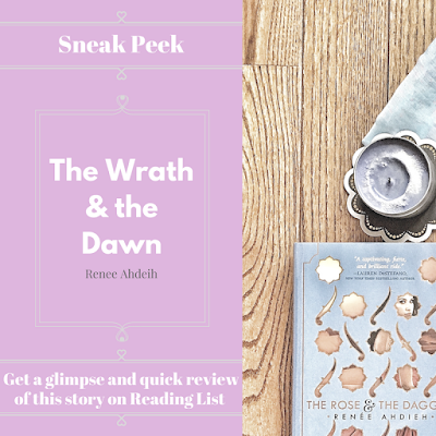 The Wrath & the Dawn by Renee Ahdeih a sneak peek on Reading List