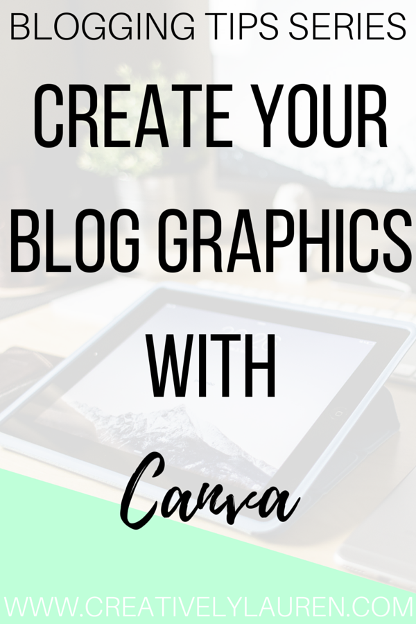 Create Your Blog Graphics with Canva