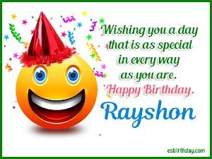 Happy Birthday Rayshon