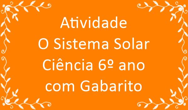 atividade-o-sistema-solar-ciencia-6-ano-com-gabarito