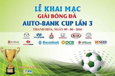 Lễ khai mạc giải bóng đá Auto-bank Cup lần 3