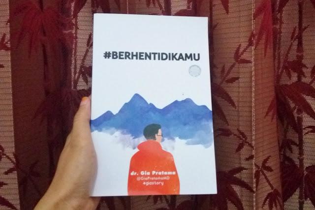 Review #BERHENTIDIKAMU - dr. Gia Pratama