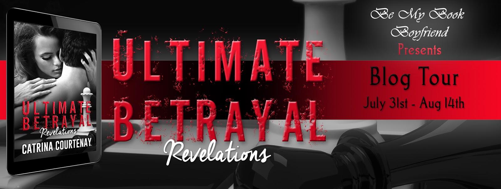 Blog Tour For Catrina Courtenay's Ultimate Betrayal Revelations