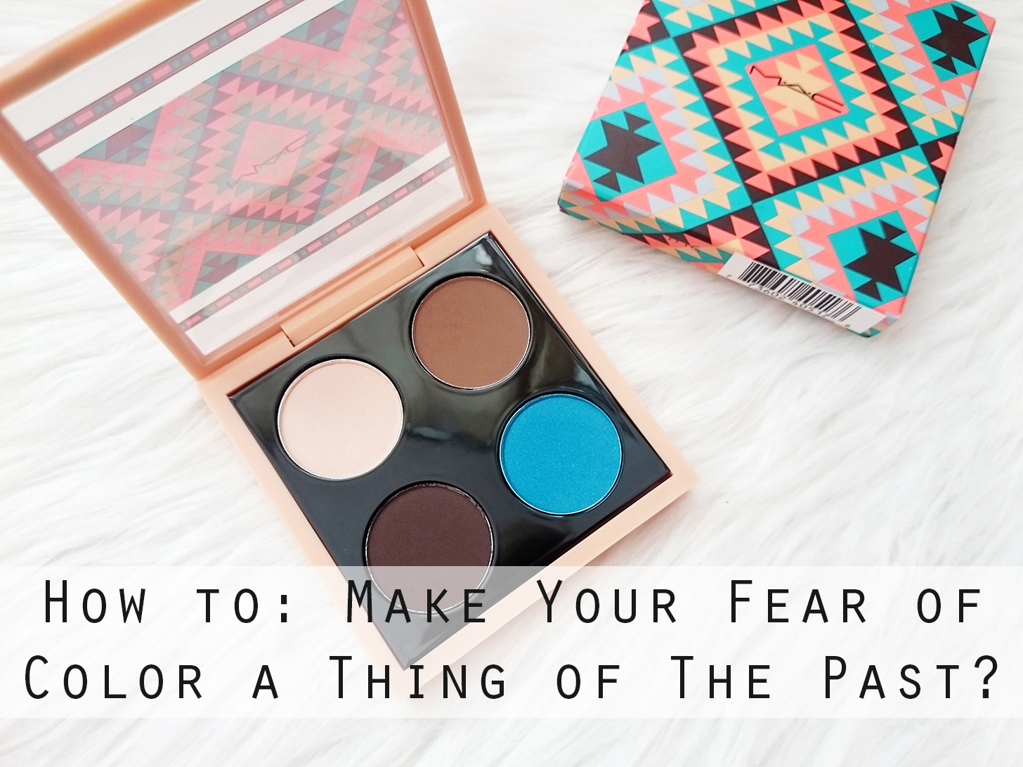 Make Your Fear Of Color A Thing Of The Past With These Simple Tips