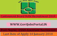 Cantonment Board Delhi Recruitment 2018 – Nurse, CSSD Technician & CSSD Assistant Technician