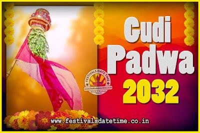 2032 Gudi Padwa Pooja Date & Time, 2032 Gudi Padwa Calendar