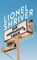 eine amerikanische Familie Lionel Shriver Roman Trump USA Dystopie Rezension
