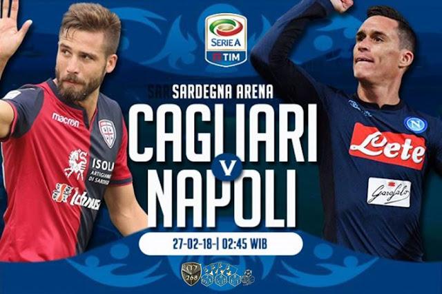 Prediksi Cagliari Vs Napoli, Selasa 27 February 2018 Pukul 02.45 WIB
