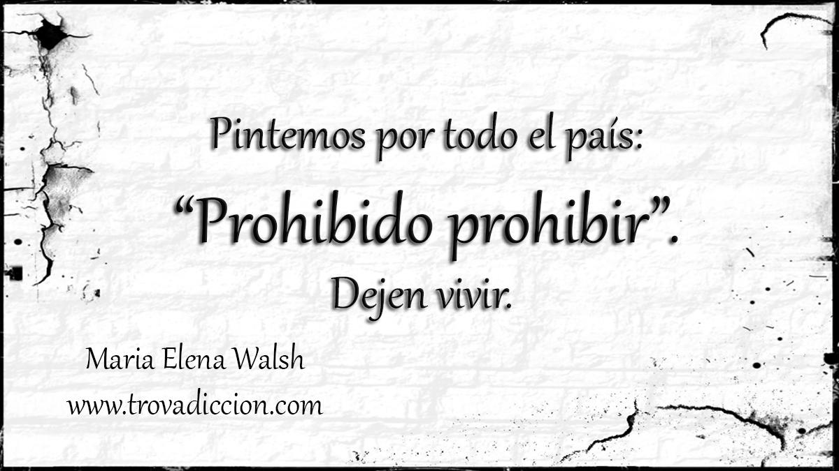 Dejen Vivir Maria Elena Walsh