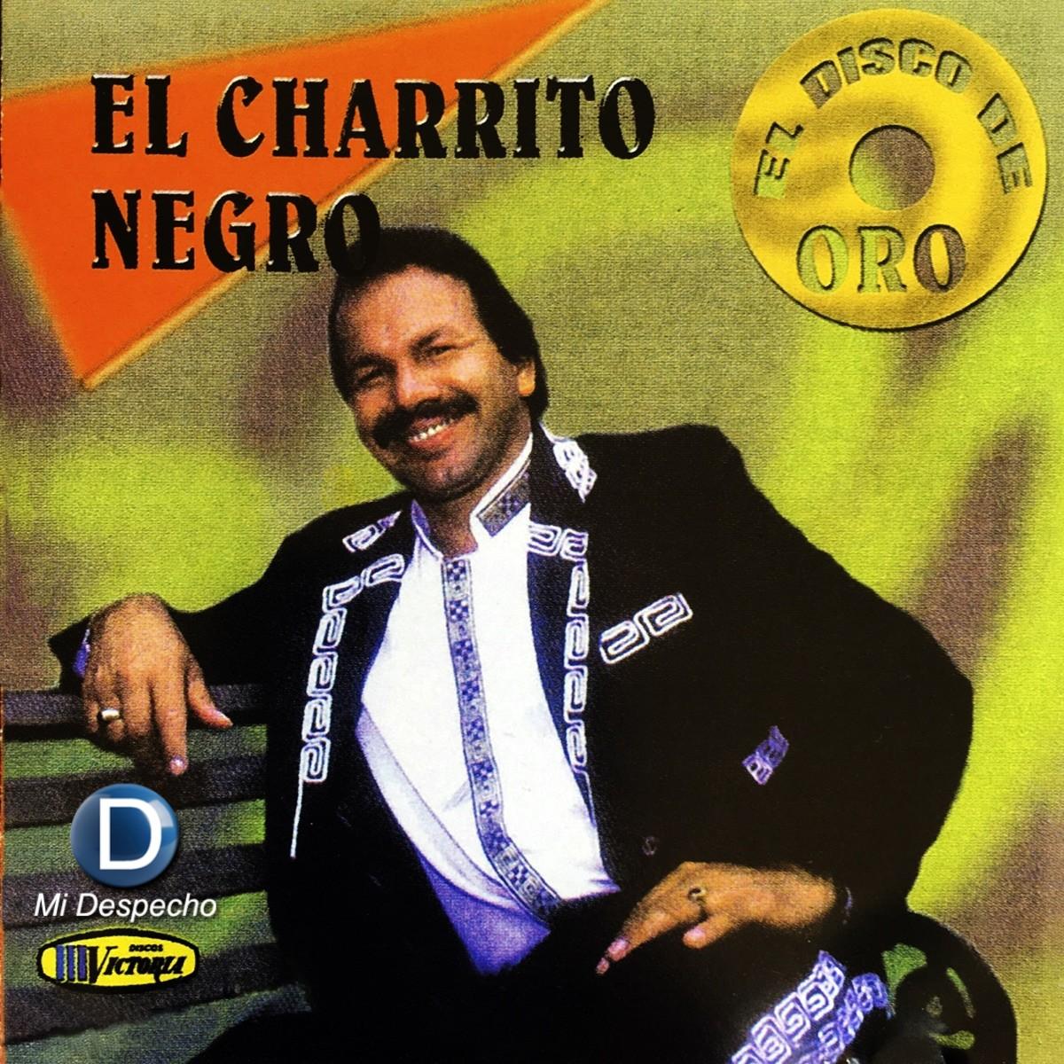 Charrito Negro El Disco De Oro Frontal