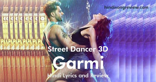 garmi-lyrics-in-hindi-street-dancers-3d