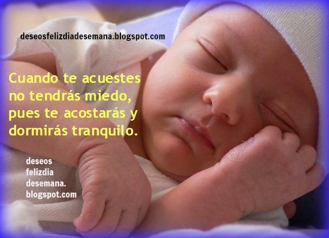 Buenas Noches Duerme tranquilo. Palabras, frases de aliento a la hora de dormir, versículos versos bíblicos para saludar por facebook.