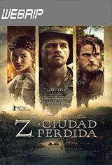 La ciudad perdida de Z (2016) WEBRip Latino AC3 2.0