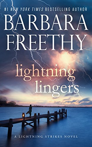 Lightning Lingers (Lightning Strikes) by Barbara Freethy