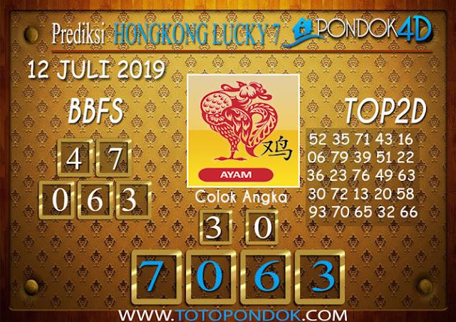 Prediksi Togel HONGKONG LUCKY 7 PONDOK4D 12 JULI 2019
