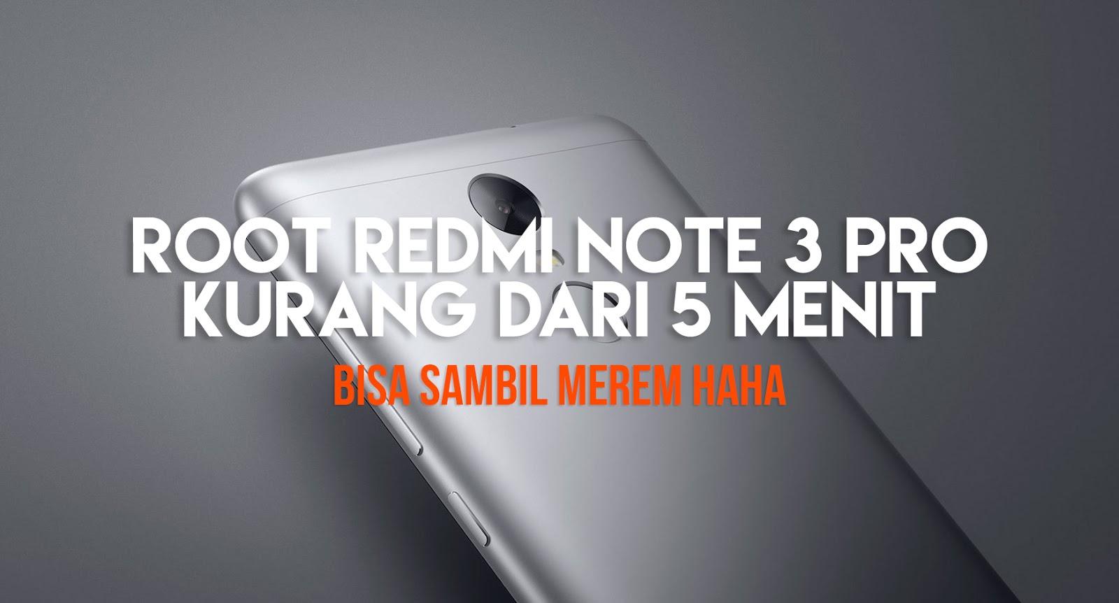 Cara Root Redmi Note 3 PRO Kurang Dari 5 Menit! | Yuusroon